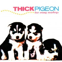 Thick Pigeon