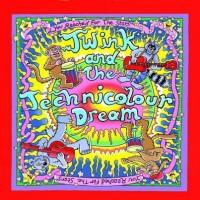 Twink And The Technicolour Dream