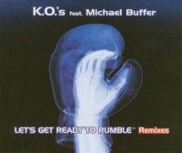 K.O.¥s Feat. Michael Buffer