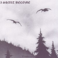 I Shalt Become