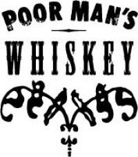 Poor Man's Whiskey