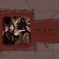 Faded Grey