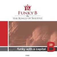 Funky B & The Kings Of Shuffle