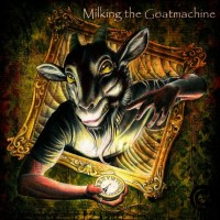 Milking The Goatmachine