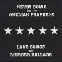 Kevin Bowe & The Okemah Prophets