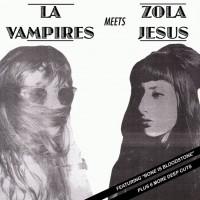 La Vampires & Zola Jesus