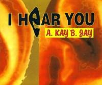 A.Kay B.Jay