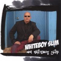 Whiteboy Slim