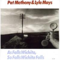 Pat Metheny & Lyle Mays
