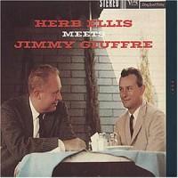 Herb Ellis & Jimmy Giuffre