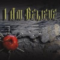I Am Believe