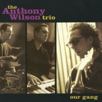 Anthony Wilson Trio