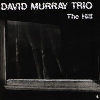David Murray Trio