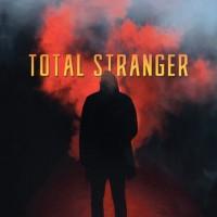 Total Stranger
