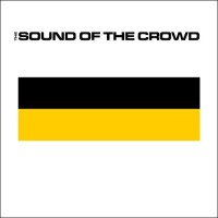 The Sound Of The Crowd