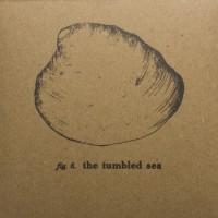 The Tumbled Sea