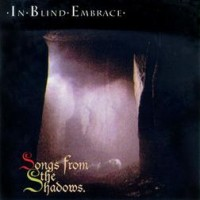 In Blind Embrace