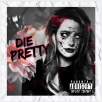 Die Pretty