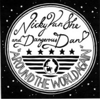 Nicky Van She and Dangerous Dan