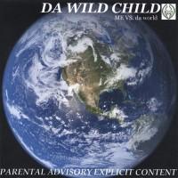 Da Wild Child