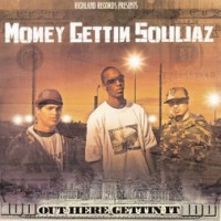 Money Gettin Souljaz