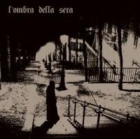 L'ombra Della Sera