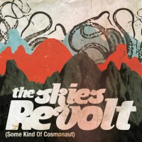 The Skies Revolt