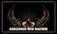 Dangerous New Machine