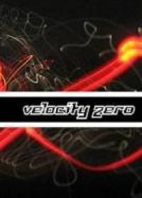 Velocity Zero