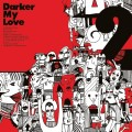 Purchase Darker My Love MP3