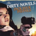 Purchase The Dirty Novels MP3