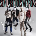 Purchase Semi Precious Weapons MP3
