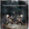 Purchase Transcending Bizarre? MP3
