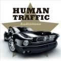 Purchase Human Traffic MP3
