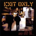 Purchase Exit Only MP3
