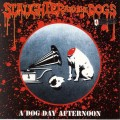 Purchase Slaughter and the Dogs MP3