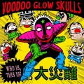 Purchase Voodoo Glow Skulls MP3