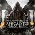 Purchase Success Will Write Apocalypse Across The Sky MP3