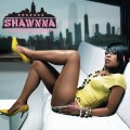 Purchase Shawnna MP3