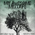 Purchase My Awesome Mixtape MP3