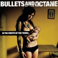 Purchase Bullets And Octane MP3