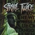 Purchase Strike Twice MP3
