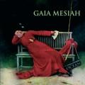 Purchase Gaia Mesiah MP3