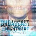 Purchase Broadcast The Nightmare MP3