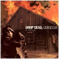 Purchase Drop Dead, Gorgeous MP3