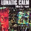 Purchase Lunatic Calm MP3