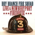 Purchase Dry Branch Fire Squad MP3