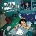 Purchase Better Luck Next Year MP3