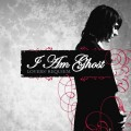 Purchase I Am Ghost MP3