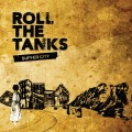 Purchase Roll The Tanks MP3